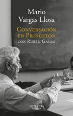 conversación en princeton con rubén gallo (ebook)-mario vargas llosa-ruben gallo-9788420431796