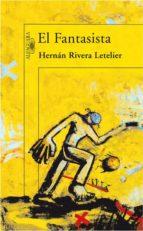 el fantasista-hernan rivera letelier-9788420471396
