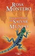 instrucciones para salvar el mundo rosa montero 9788420473796