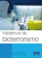 hablemos de bioterrorismo-pedro jimenez-jose i. garcia de los rios cobo-9788420553696