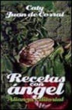 recetas con angel caty juan de corral 9788420606996