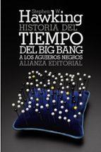 historia del tiempo: del big bang a los agujeros negros stephen w. hawking 9788420651996