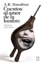 cuentos al amor de la lumbre, 2-a. r. almodovar-9788420697796