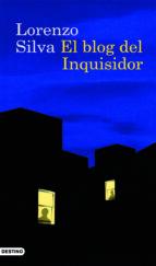 el blog del inquisidor-lorenzo silva-9788423340996