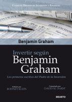 invertir segun benjamin graham: los primeros escritos del padre d e la inversion benjamin graham 9788423427796