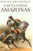 las ultimas amazonas-steven pressfield-9788425337796