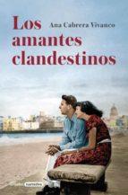 los amantes clandestinos-ana cabrera vivanco-9788425351396