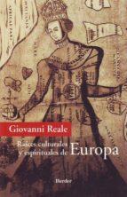 raices culturales y espirituales de europa giovanni reale 9788425423796