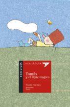 tomas y el lapiz magico-ricardo alcantara-9788426348296
