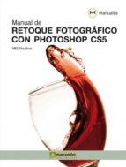 manual de retoque fotografico con photoshop cs5 9788426716996