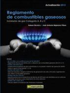 reglamento de combustibles gaseosos (actualizado 2015) jose antonio bejarano perez 9788426722096