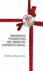 modernas tendencias del derecho constitucional b. mirkine guetzevitch 9788429016796