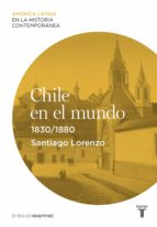 chile en el mundo (1830-1880) (ebook)-9788430616596