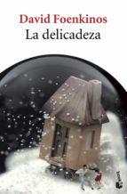 la delicadeza-david foenkinos-9788432215896