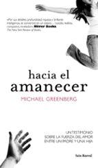 hacia el amanecer-michael d. greenberg-9788432231896
