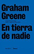 en tierra de nadie graham greene 9788432243196