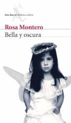 bella y oscura (ebook)-rosa montero-9788432290596