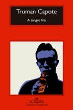 a sangre fria (9ª ed.) truman capote 9788433972996