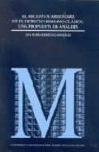 el receptum argentarii en el derecho romano clasico: una propuest a de analisis-ana maria rodriguez gonzalez-9788434015296