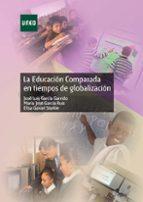la educacion comparada en tiempos de globalizacion-jose luis garcia garrido-jose m⪠garcia ruiz-9788436264296