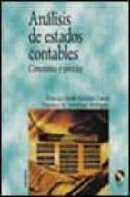 analisis de estados contables: comentarios y ejercicios (incluye-francisco javier martinez garcia-francisco m. somohano rodriguez-9788436816396