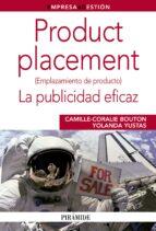 product placement: la publicidad eficaz-yolanda yustas lopez-9788436826296
