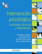 intervencion psicologica: estrategias, tecnicas y tratamientos 9788436827996