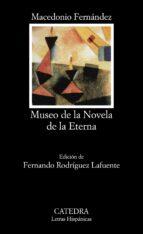 museo de la novela eterna macedonio fernandez 9788437613796