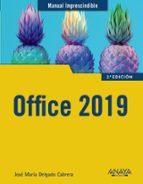 office 2019 (manuales imprescindibles) jose maria delgado 9788441540996