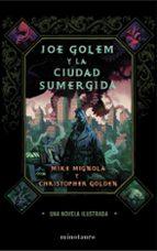joe golem y la ciudad sumergida christopher golden mike mignola 9788445000496