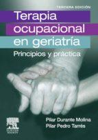 terapia ocupacional en geriatría (ebook)-pilar durante molina-pilar pedro tarres-9788445821596