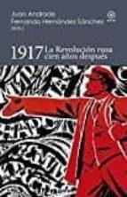 1917: la revolución rusa cien años después 9788446044796