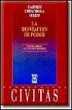 la desviacion de poder (2ª ed.) carmen chinchilla marin 9788447011896