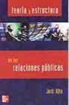 teoria y estructura de las relaciones publicas-jordi xifra-9788448139896