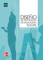 diseño de programas en educacion social-tiberio feliz murias-9788448174996
