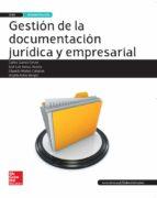 gestión de la documentación jurídica y empresarial. grado superio r técnico superior en administración y finanzas, edición 2016-9788448609696