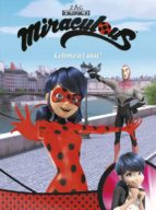coloms a l atac! (miraculous [prodigiosa ladybug]. comic)-9788448848996