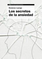los secretos de la ansiedad-domenec luengo-9788449331596