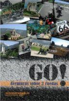 go aventuras sobre dos ruedas jose maria bosch braña 9788461579396