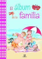 ALBUM DE LA FAMILIA  EL