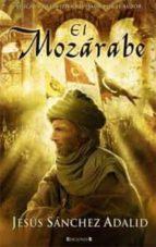el mozarabe-jesus sanchez adalid-9788466602396