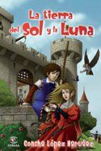 la tierra del sol y la luna-concha lopez narvaez-9788467034196