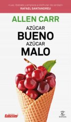 azúcar bueno, azúcar malo (ebook) allen carr 9788467054996