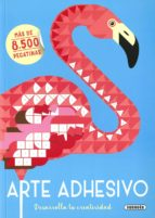 arte adhesivo: desarrolla tu creatividad 9788467760996