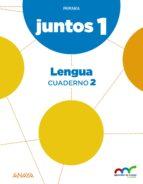 El libro de Lengua 1º educacion primaria cuaderno 2 proyecto aprender es crec er juntos 2015 andalucía / castilla y león / navarra autor VV.AA. EPUB!