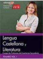 cuerpo de profesores de enseñanza secundaria. lengua castellana y literatura. vol. i-9788468168296