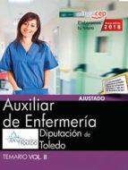 auxiliar de enfermeria. diputacion de toledo: temario (vol. ii) 9788468186696