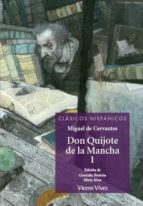don quijote de la mancha - parte i (clasicos hispnicos)-miguel de cervantes saavedra-9788468222196