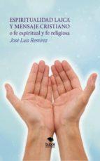 espiritualidad laica (ebook)-josé luis remírez-9788468645896