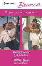 conflictos familiares; pasion en el caribe-amanda browning-catherine spencer-9788468723396